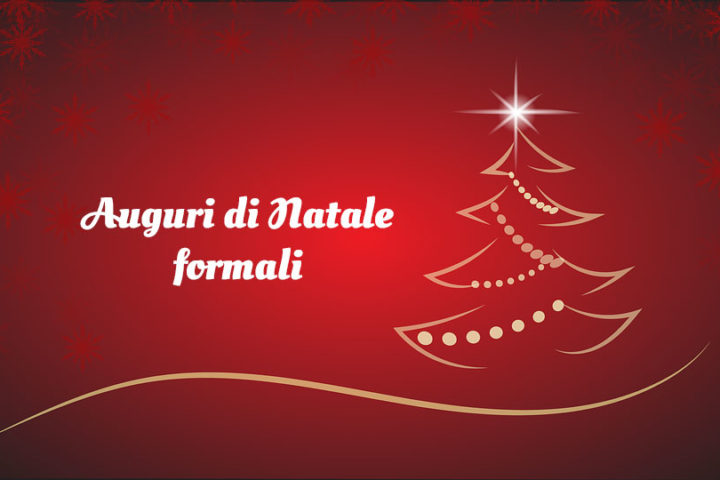 Gli auguri di Natale formali per fare sempre bella figura