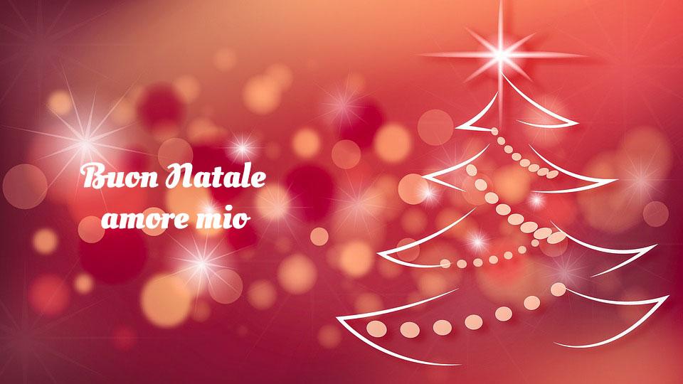 Auguri di buon Natale amore mio